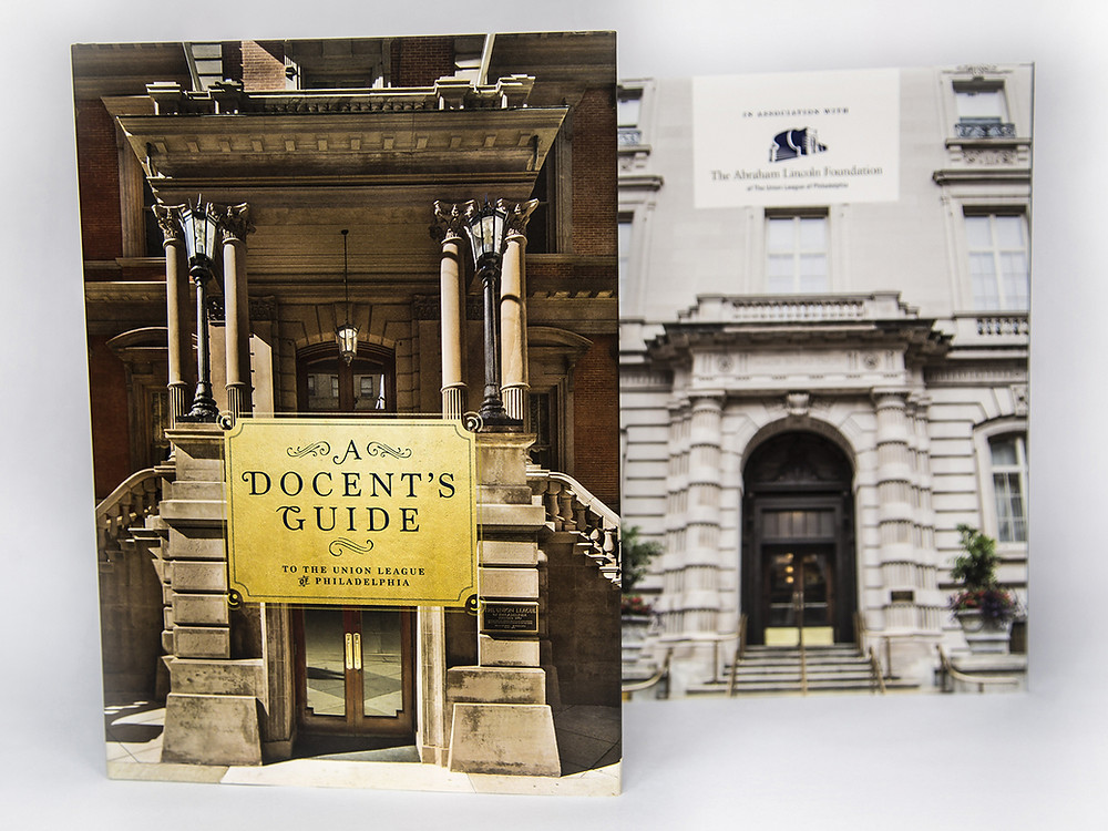 A Docent's Guide to The Union League of Philadelphia