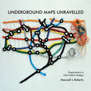 Maxwell J. Roberts' book cover Underground Maps Unravelled