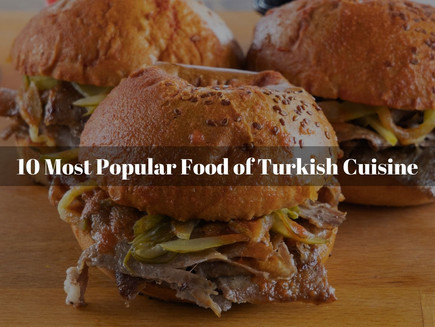 10 Most Popular Turkish Dishes You Must Try