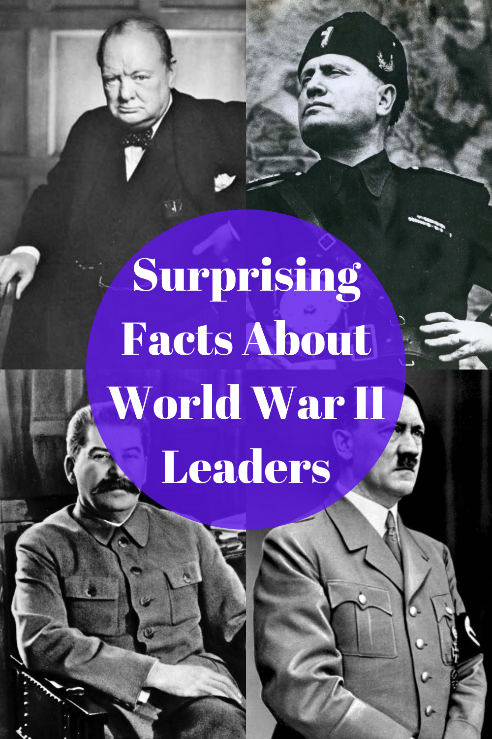 Rare And Weird Facts About World War II Leaders