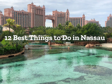 12 Best Things to Do in Nassau