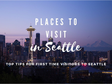 Top tips for first time visitors to Seattle & Places to Visit in Seattle | Library of Explore
