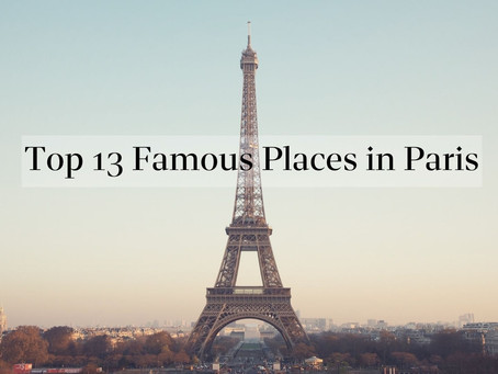 13 Most Beautiful Places in Paris , France