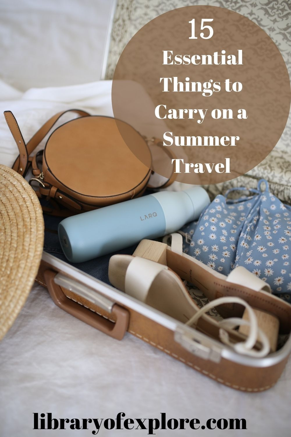 Essential Things to Carry on a Summer Travel