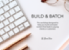 Build and Batch.png