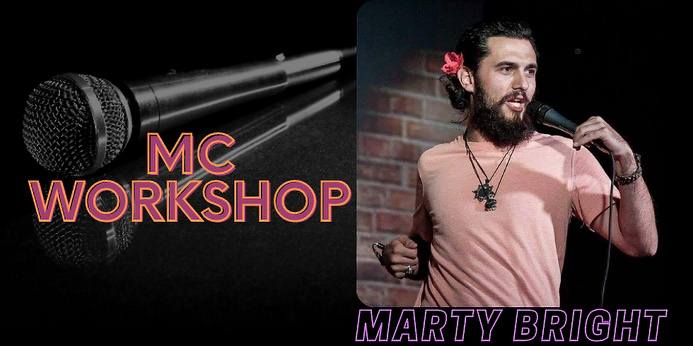 MC Workshop with Marty Bright