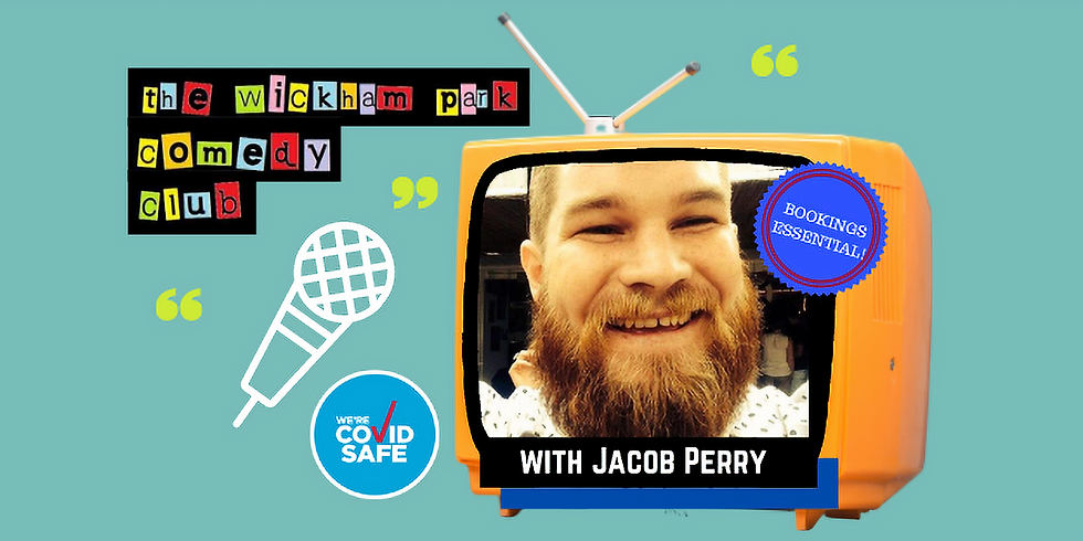 The Wickham Park Comedy Club with Jacob Perry