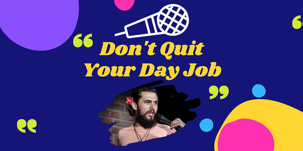 Don't Quit Your Day Job with Marty Bright