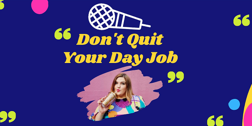 Don't Quit Your Day Job with Kathryn Thomas