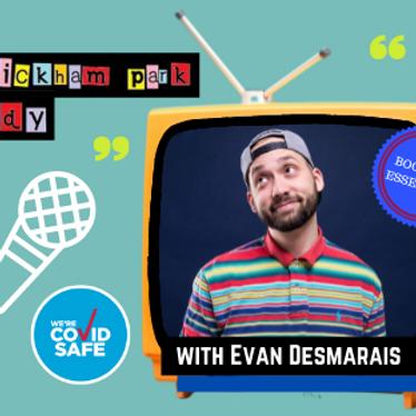 The Wickham Park Comedy Club with Evan Desmarais