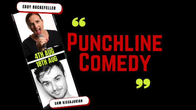 Punchline Comedy with Eddy Rockefeller