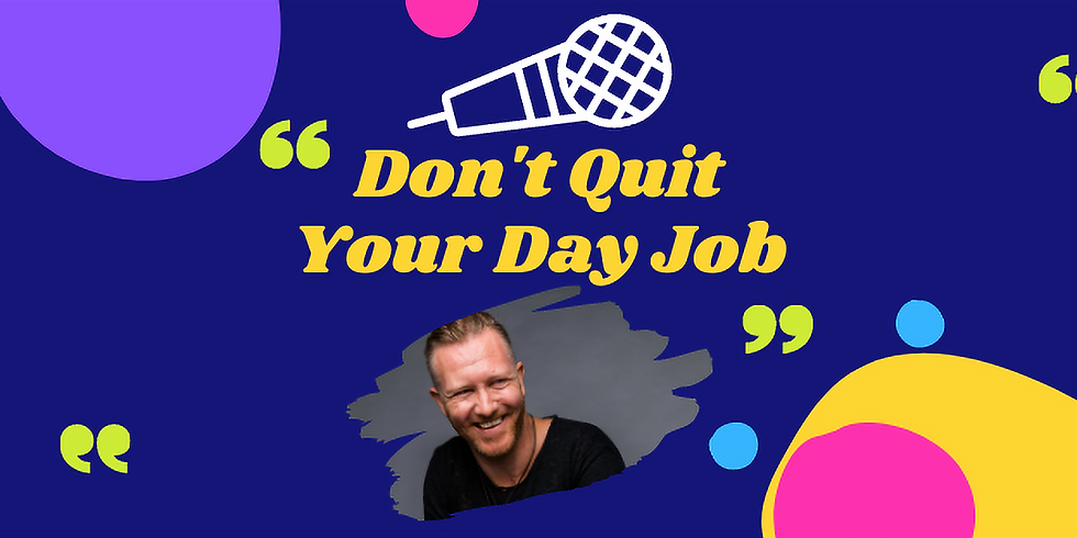 Don't Quit Your Day Job with Jarred Keane