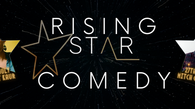 Rising Star Comedy with Mitch Garling