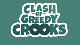 Clash of Greedy Crooks Devs