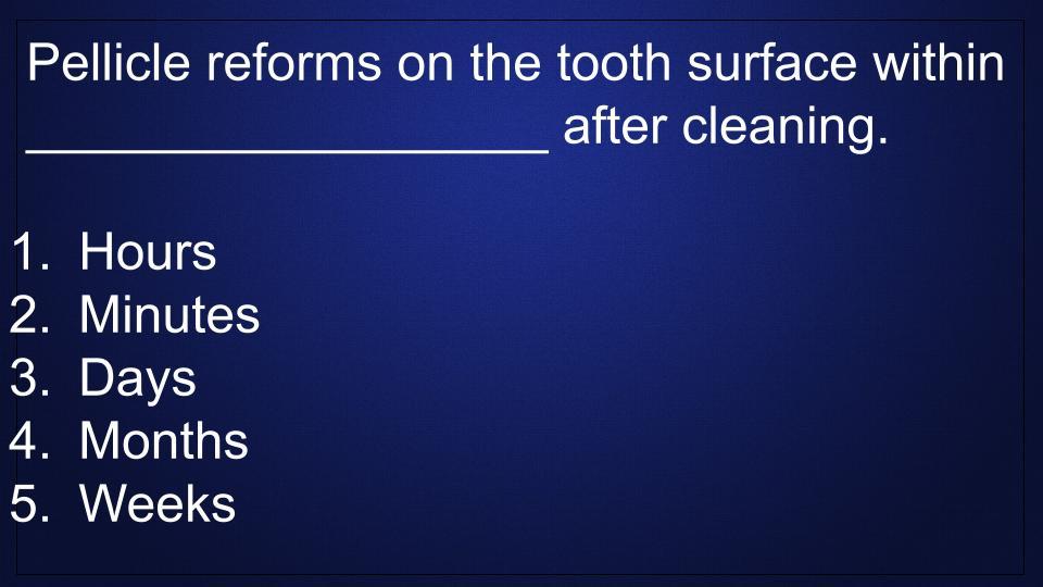 pellicle-plaque-dental-hygiene-study