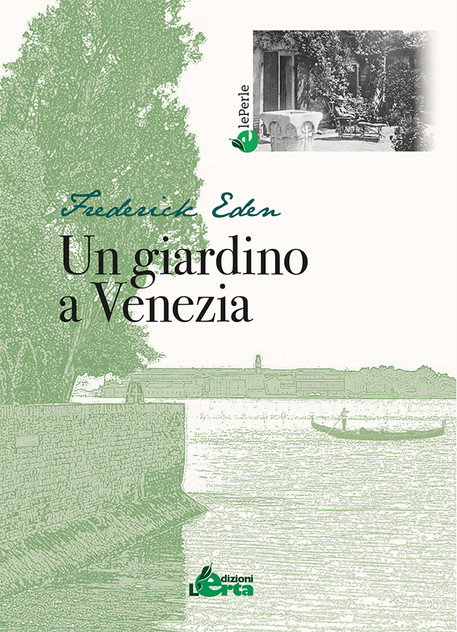 Un Giardino a Venezia di Frederik Eden