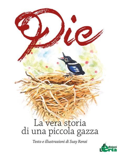 Pie, la vera storia di una piccola gazza di Susy Renzi