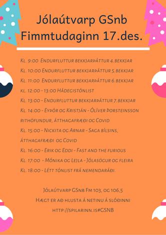 Jólaútvarp GSnb - fimmtudaginn 17.des.