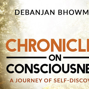 Chronicles on Consciousness