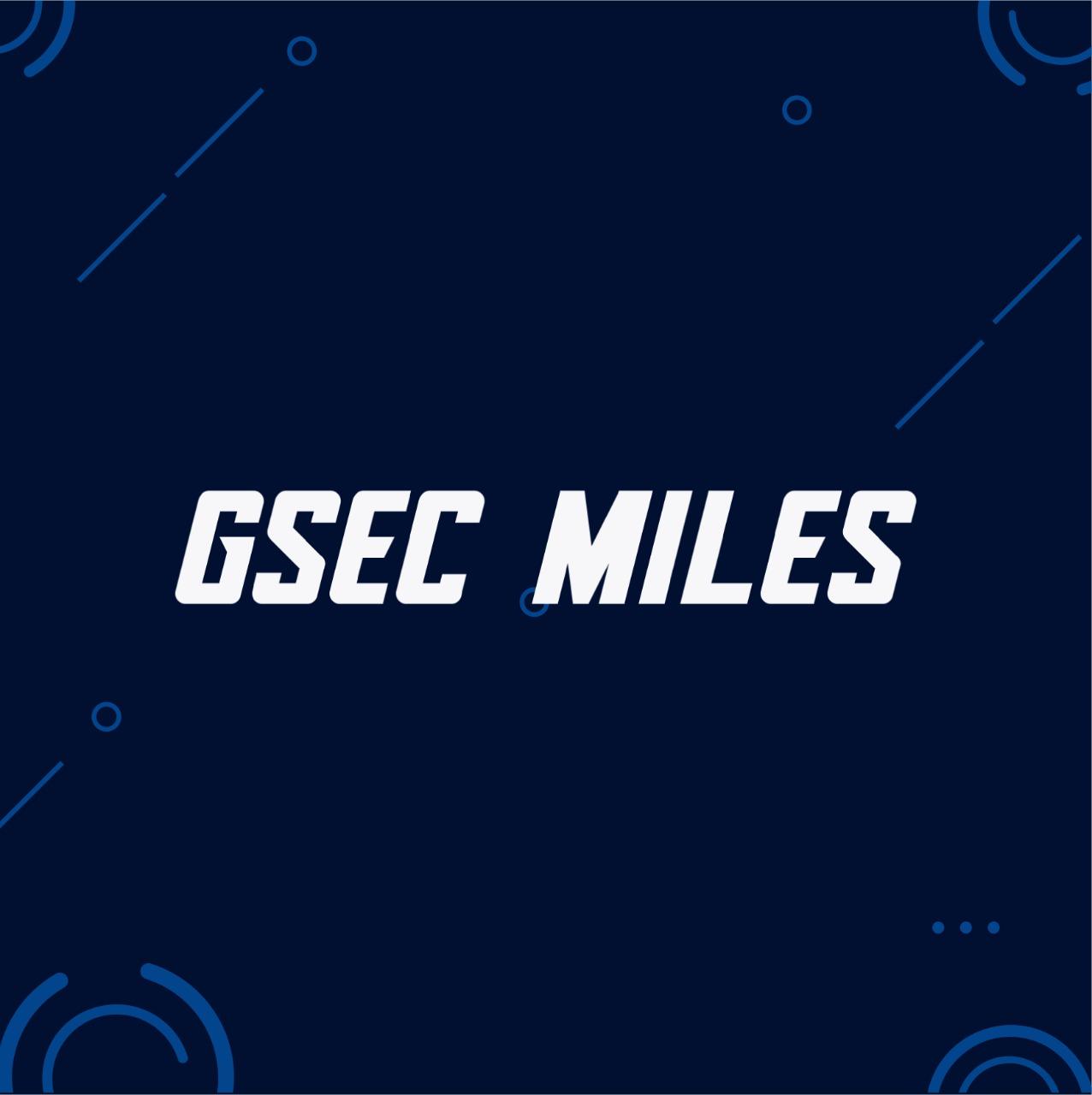 Gsec Miles