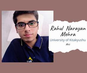 University of Kitakyushu, Japan - Rahul  Narayan Mehra, ME2