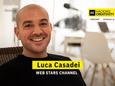 17 - Luca Casadei: presente e futuro dei creators del web (parte 2)