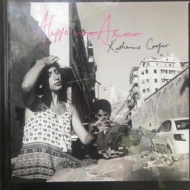 "Katharine Cooper - Photographe         ""Alepp mon Amour"""
