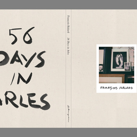 François Halard -56 days in Arles