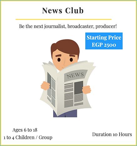 News Club Activity - Create Your Own Newspaper! Prices Starting 2500 EGP/10 Hours