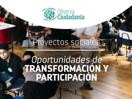 Proyectos sociales Oportunidades de transformación y participación