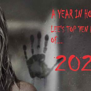A Year in Horror - Lee's Top ten Picks Of 2020.