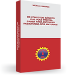Ebook 9 Conceitos que Você Precisa Saber para Entender Resistência dos Materiais