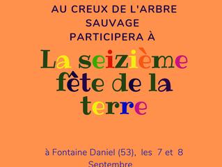Au creux de l'arbre sauvage sera présente à la fête de la terre de Fontaine Daniel(53)