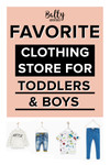 Favorite Clothing Store for Toddlers and Boys