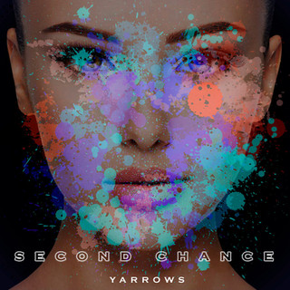 Yarrows - Second Chance