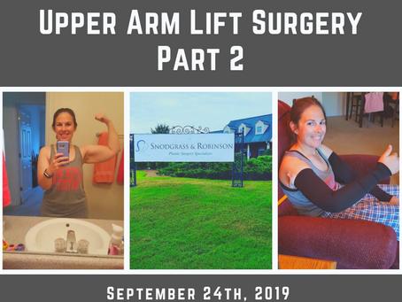Upper Arm Lift Surgery Part 2