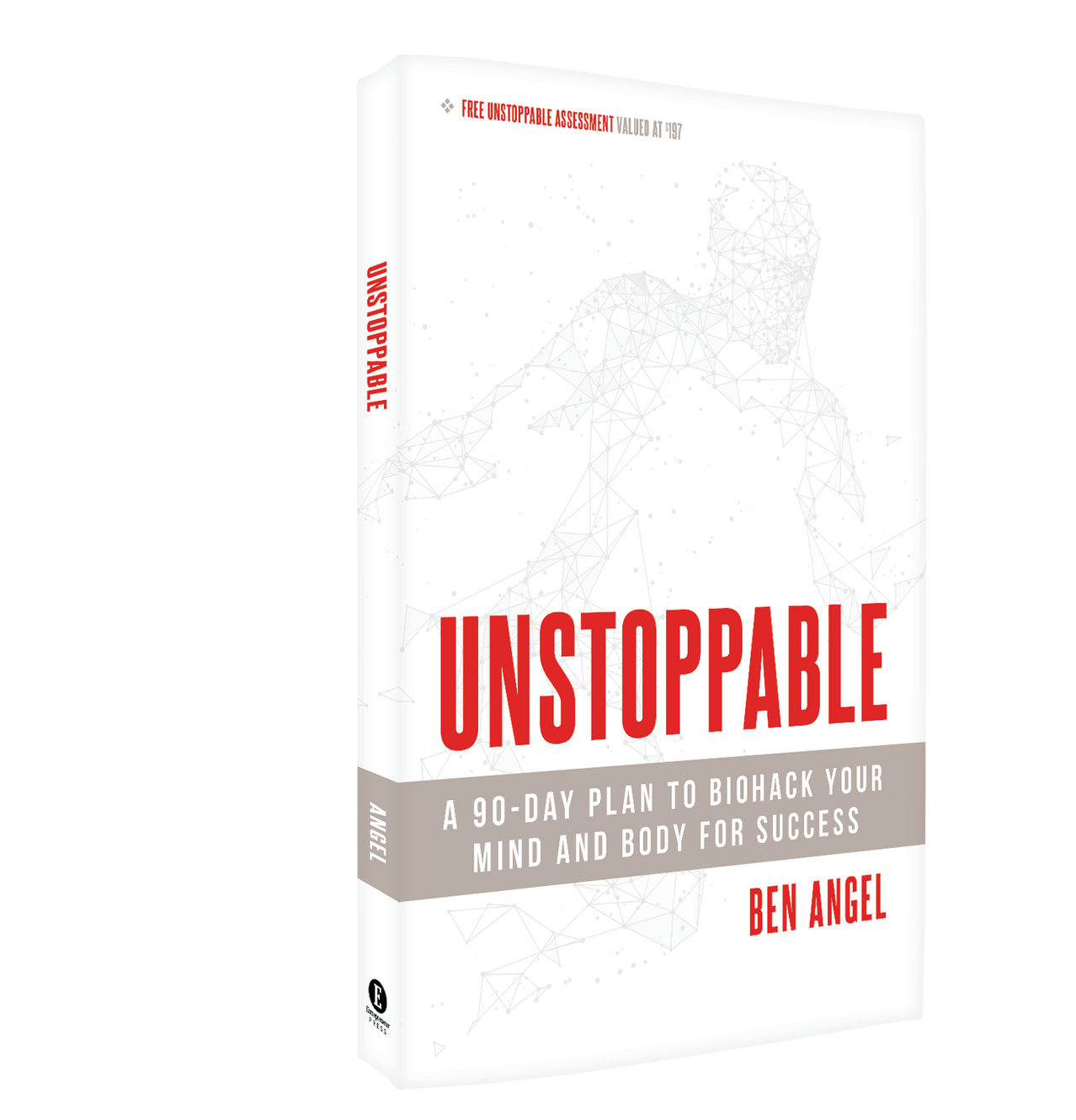 Unstoppable: 90-Day Plan to Biohack Your Mind & Body for Success