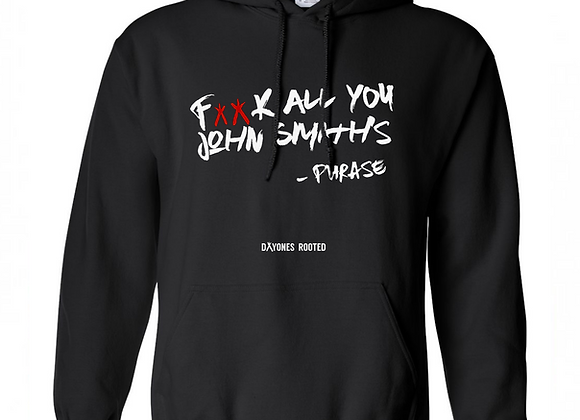 F*ck All You John Smiths - HOODIES
