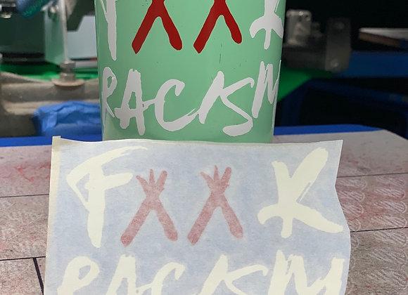 F**k Racism Decals