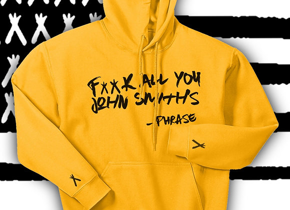 Gold Edition - FK All You John Smiths Hoodie