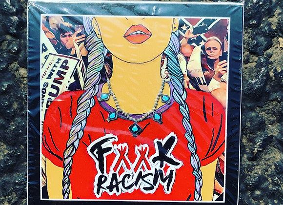 F**K RACISM RALLY - STICKER