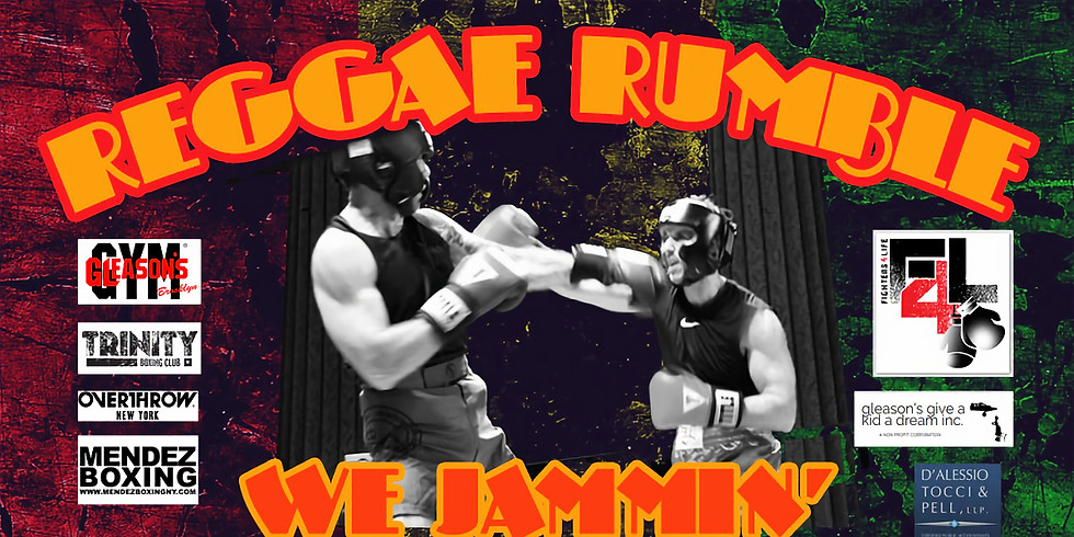 The MAY REGGAE RUMBLE Charity Boxing Event