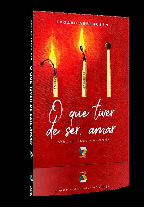 eBook - O que tiver de ser, amar