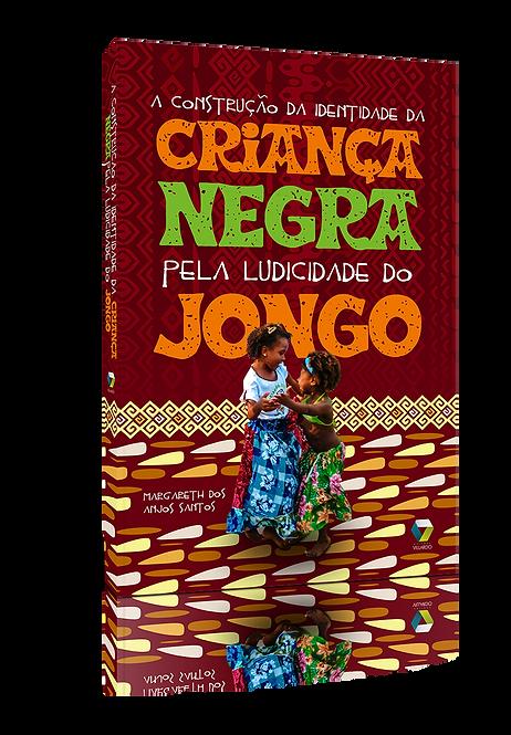 A construção da identidade da criança negra pela ludicidade do Jongo