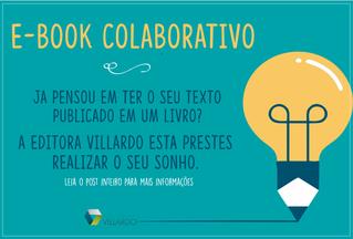 Seu texto pode ser publicado no nosso E-book colaborativo.