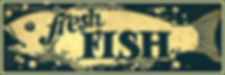 Fresh Fish Decorative Sign