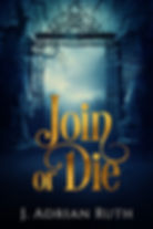 Join or Die cover.jpg
