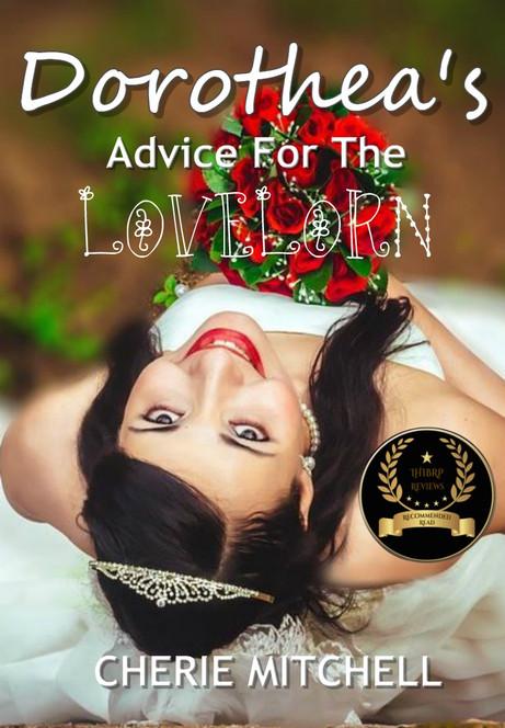 Dorothea's Advice for the Lovelorn
