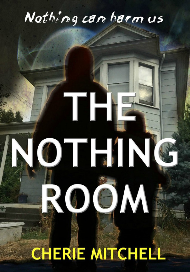 The Nothing Room - The Nothing Room, Book 1