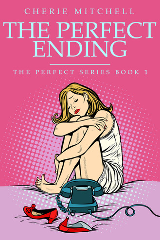 The Perfect Ending - Book 1